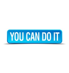 you can do it blue 3d realistic square isolated vector image