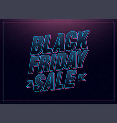 black friday sale pink and blue italic letters vector image
