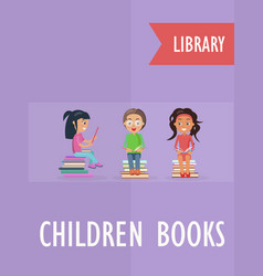 Children books at library poster with children vector