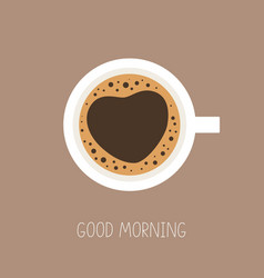 Coffee cup top view good morning love coffee vector