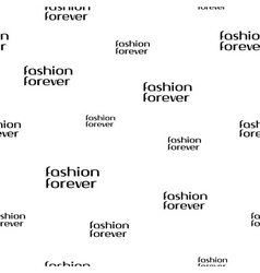 Fashion forever seamless pattern vector
