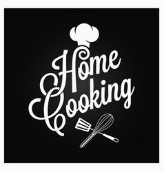 Home cooking vintage lettering with kitchen vector