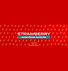 strawberry texture background seamless pattern vector image