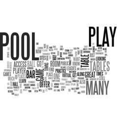 where to play text word cloud concept vector image