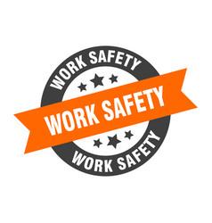 Work safety sign work safety orange-black round vector