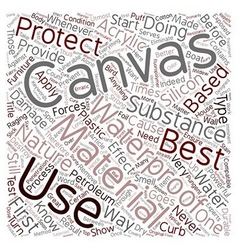 How To Waterproof A Canvas text background vector image