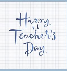 happy teachers day lettering design vector image