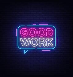 good work neon text great job neon sign vector image