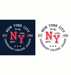 Ny college league print for t-shirt design vector
