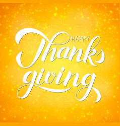 thanksgiving day happy thanks giving hand vector image