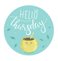 hello thursday vector image