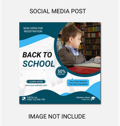 Back to school admission social post or banner vector