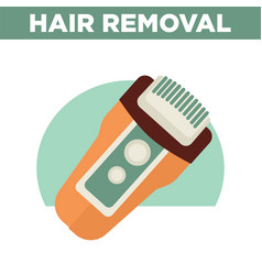hair removal promotional poster with modern vector image