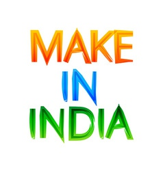 Make in india message in indian tri colors of flag vector
