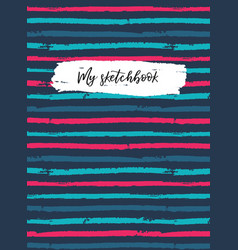 sketchbook cover template striped background vector image