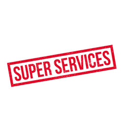 super services rubber stamp vector image vector image
