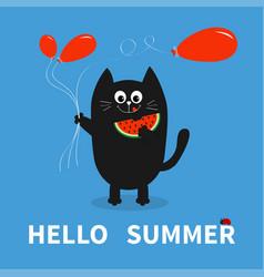 Hello summer black cat holding red balloon vector
