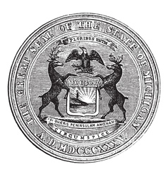 Seal of the state of Michigan vintage engraving vector image