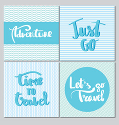 Adventure just go time to travel lets go travel vector