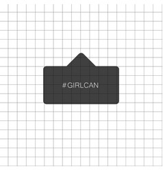 girl can inscription hashtag girl can in black vector image