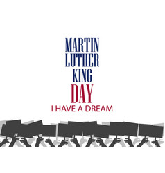 Martin luther king day hands holding protest vector