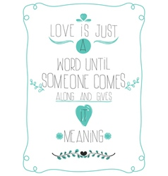 Poster in honor of Valentines Day Message to LOVE vector image