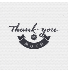 Thank you - card background lettering vector image