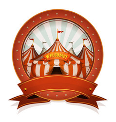 Vintage circus badge and ribbon with big top vector