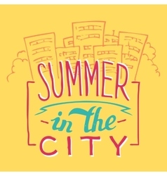 Summer in city hand-lettering vector