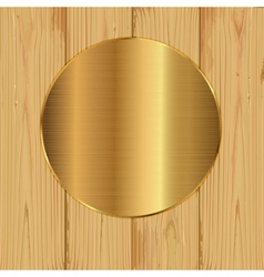 Gold round on a planks vector