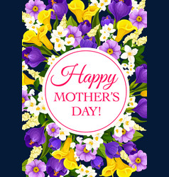 Flowers card for mother day vector