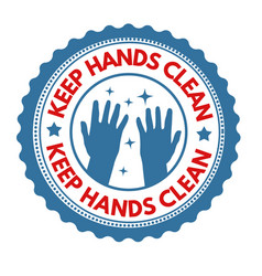 Keep hands clean sign or stamp vector