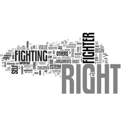 are you a right fighter text word cloud concept vector image