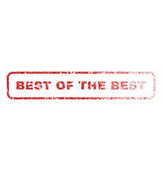 best of the best rubber stamp vector image vector image