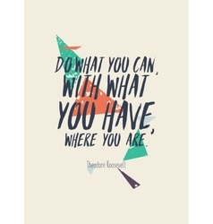 Creative poster with quote and grunge background vector image