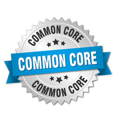 Common core round isolated silver badge vector