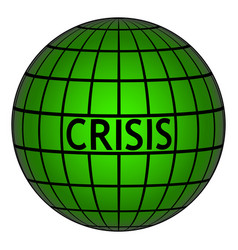 Crisis on earth globe with grid sign vector