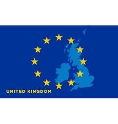 flag european union with united kingdom on vector image