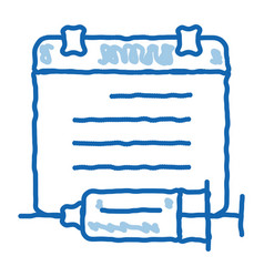 Injection schedule doodle icon hand drawn vector