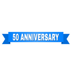 Blue ribbon with 50 anniversary title vector