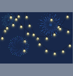 glowing bulb garland with fireworks decorative vector image
