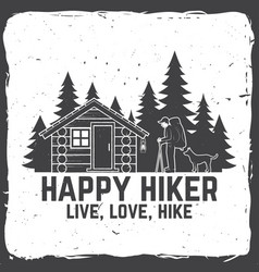 Happy hiker live love hike extreme adventure vector