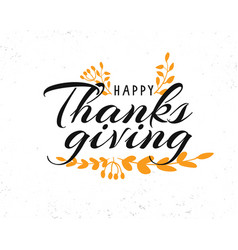 Happy thanksgiving calligraphy text vector