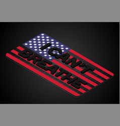 I cant breaquote 3d isometric font on us flag vector
