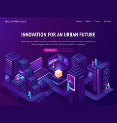 innovation for urban future isometric landing page vector image