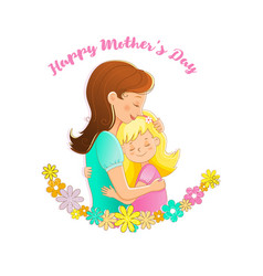 Mom and daughter embracemother day background vector