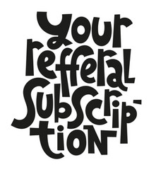 referral lettering quote vector image
