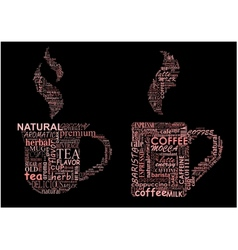 Cups of coffee and tea formed from text clouds vector
