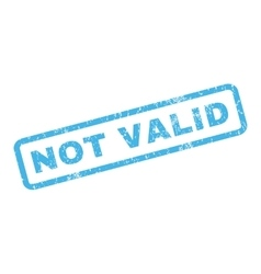 Not Valid Rubber Stamp vector