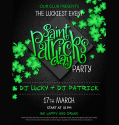 St patricks day party poster with lettering vector